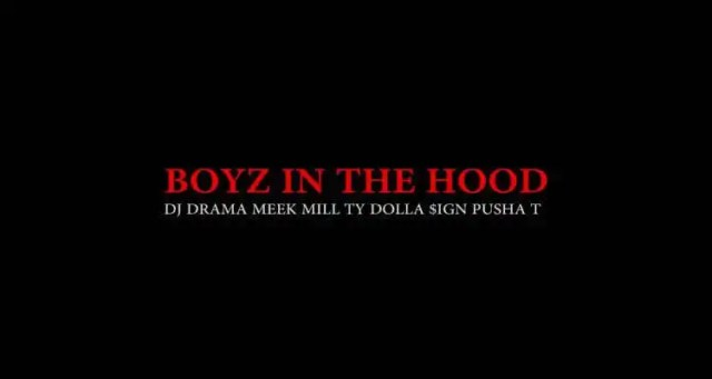 DJ Drama ft. Meek Mill, Pusha T & Ty Dolla $ign 'Boyz In The Hood'