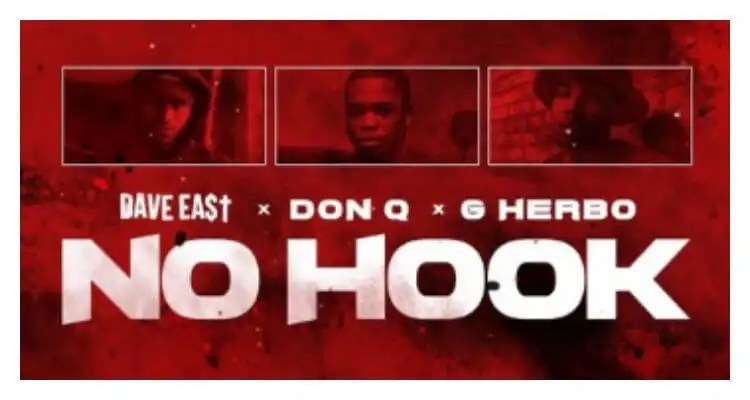 Dave East - No Hook ft. G Herbo & Don Q