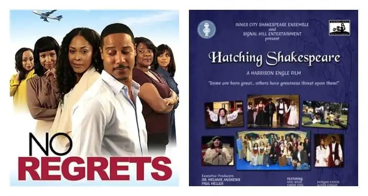 Urban Movie Channel to Premiere 'No Regrets' and 'Hatching Shakespeare' This Month