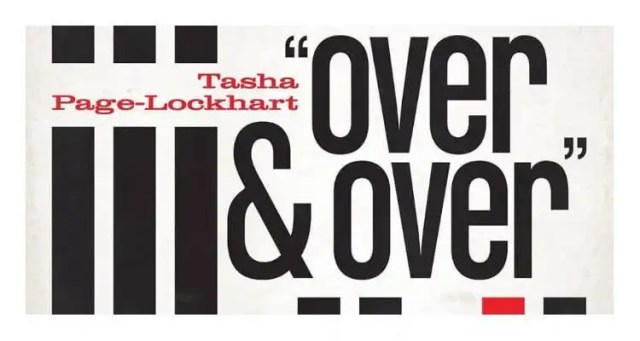 Tasha Page-Lockhart Releases New Song 'Over and Over'