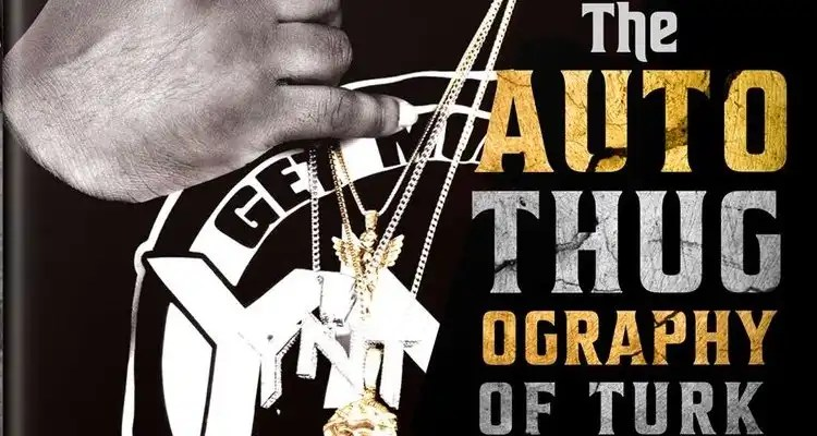 Hot Boy Turk Releases Book, 'The AutoThugOgraphy of Turk'