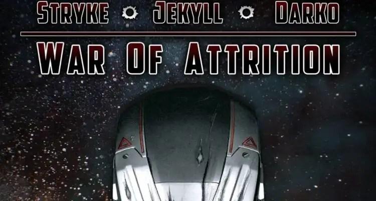 Jekyll - War Of Attrition Feat. Stryke & Darko