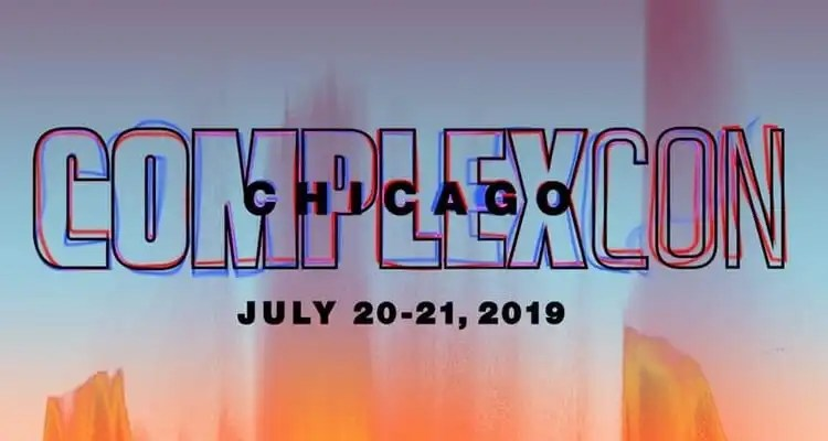 The ComplexCon Chicago 2019 Lineup July 20th and 21st