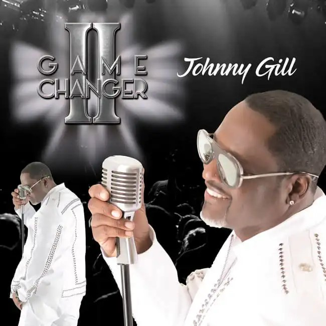 Johnny Gill Releasing 'Game Changer II' Album September 6