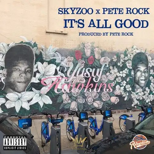 Skyzoo & Pete Rock 'It's All Good'