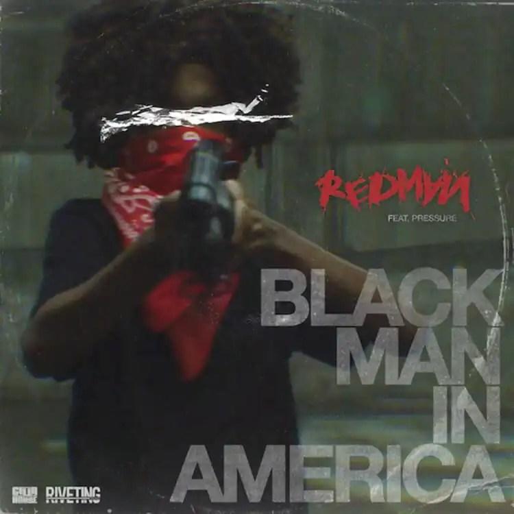 Redman - Black Man In America ft. Pressure