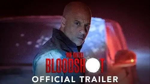 BLOODSHOT - Official Trailer