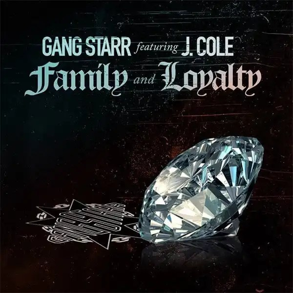 Gang Starr - Family and Loyalty (feat. J.Cole)
