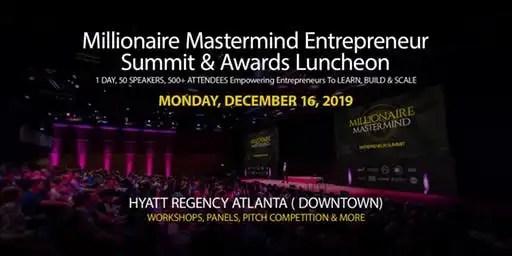 Millionaire Mastermind Academy Hosts First Annual 2019 Entrepreneur Summit, December 16th