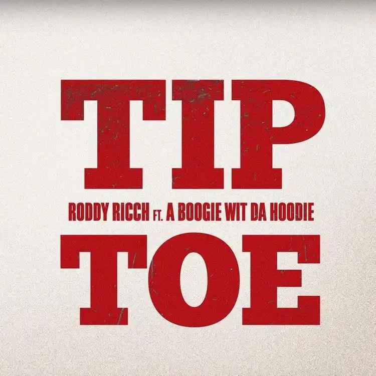 Roddy Ricch ft. A Boogie wit da Hoodie 'Tip Toe'
