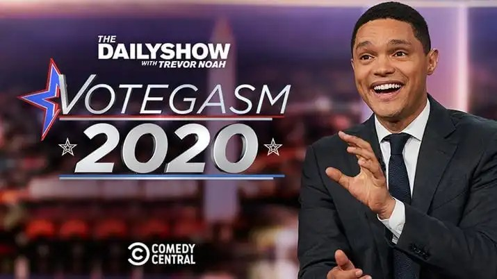 The Daily Show with Trevor Noah Presents 'Votegasm 2020'
