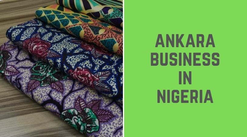 Ankara Busines in Nigeria