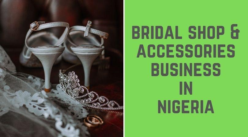 Bridal Shop Business in Nigeria
