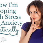 Coping With Stress and Anxiety Naturally