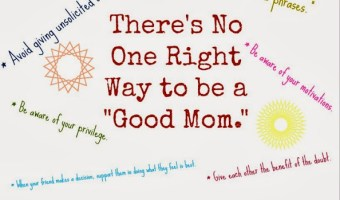 "There's No One Right Way to be a ""Good Mom"""