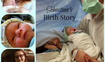The 4th Time Around: Sebastian's Birth Story