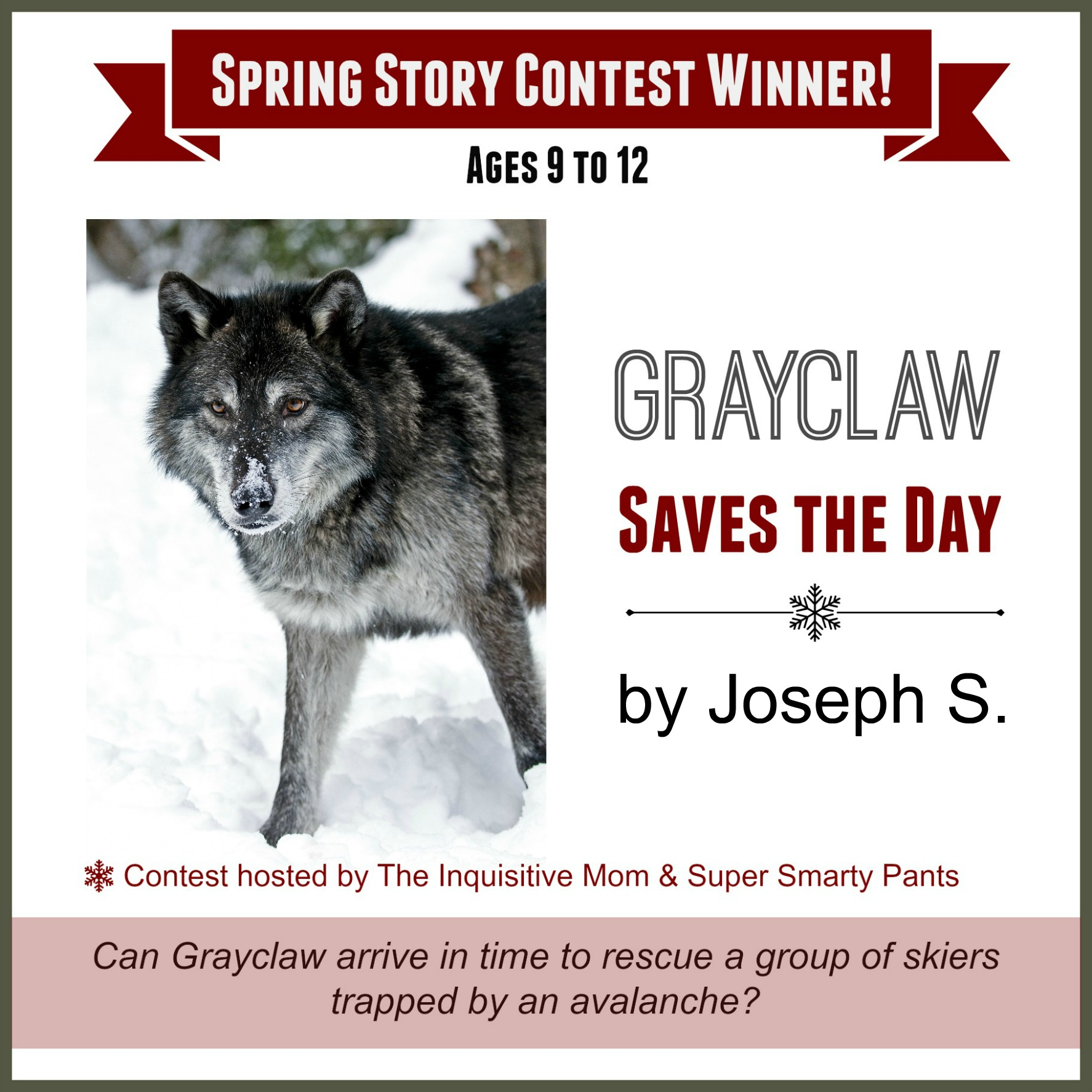 Spring Story Contest Winner Grayclaw Saves the Day