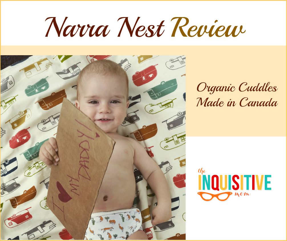 Narra Nest Review. Organic Cuddles Made in Canada.