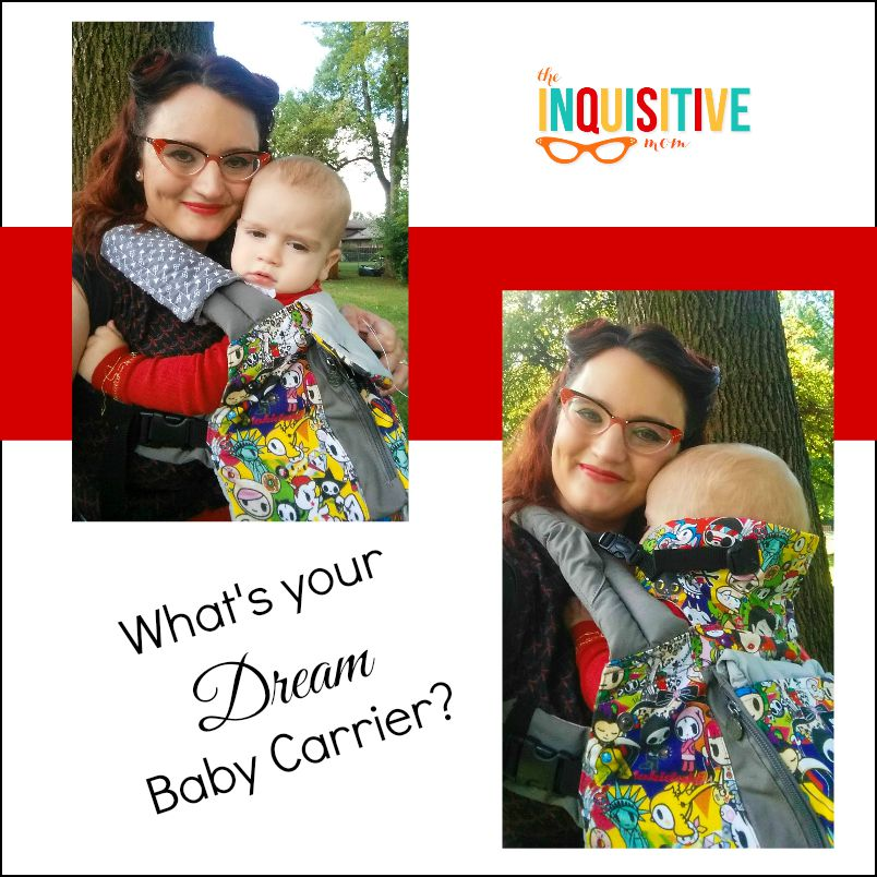 What's Your Dream Baby Carrier