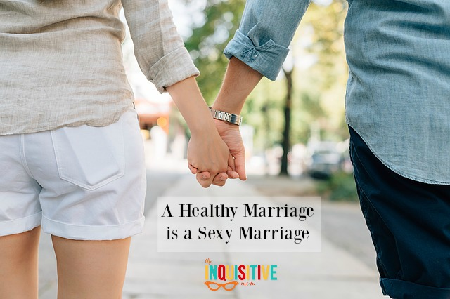 A Healthy Marriage is a Sexy Marriage