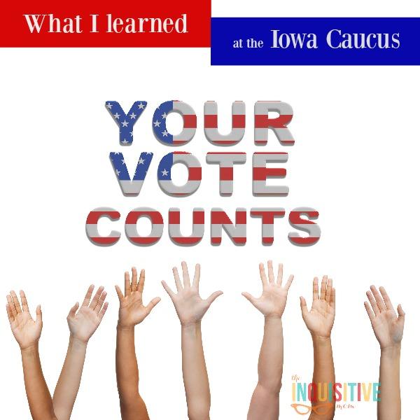 Iowa Caucus Your Vote Counts