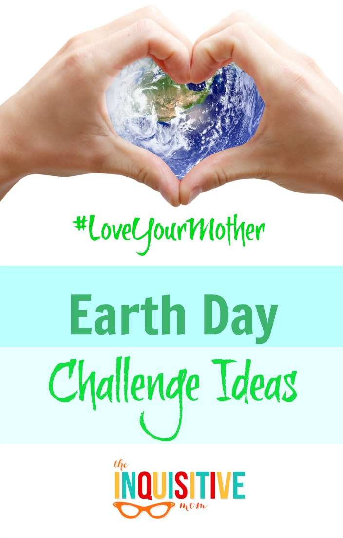 Earth Day Challenge Ideas