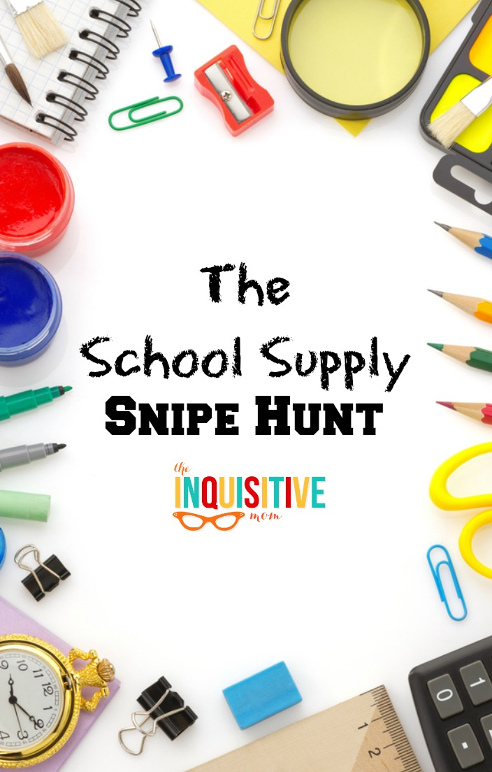 The School Supply Snipe Hunt