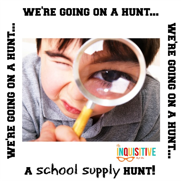 We're going on a school supply hunt.