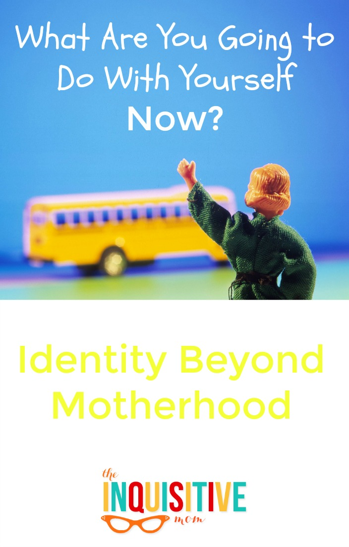What are you going to do with yourself now Identity Beyond Motherhood