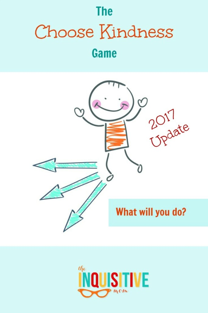 The Choose Kindness Game 2017 Update from The Inquisitive Mom