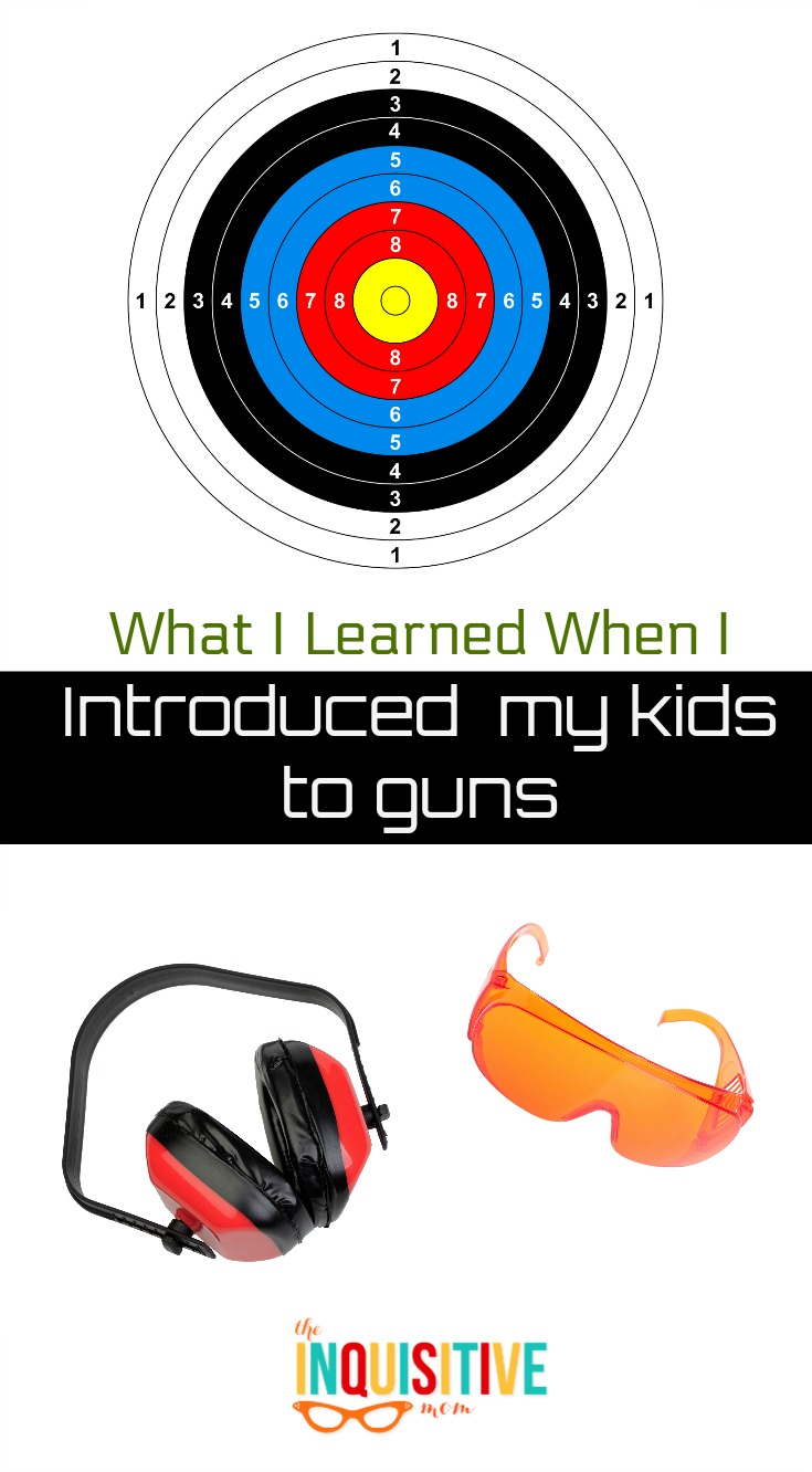 What I learned When I Introduced My Kids to Guns