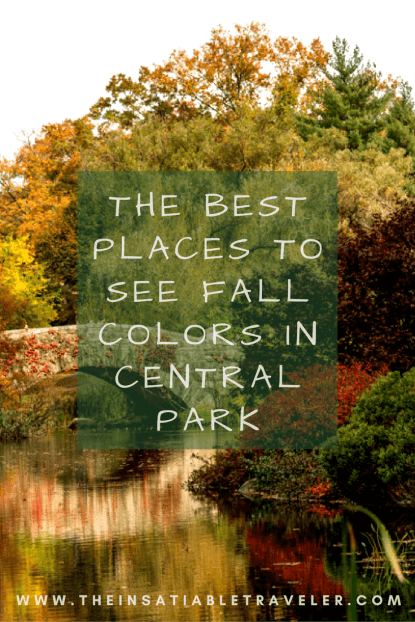 The Best Places to See Fall Colors in Central Park -Where to go, what you'll see and a map!