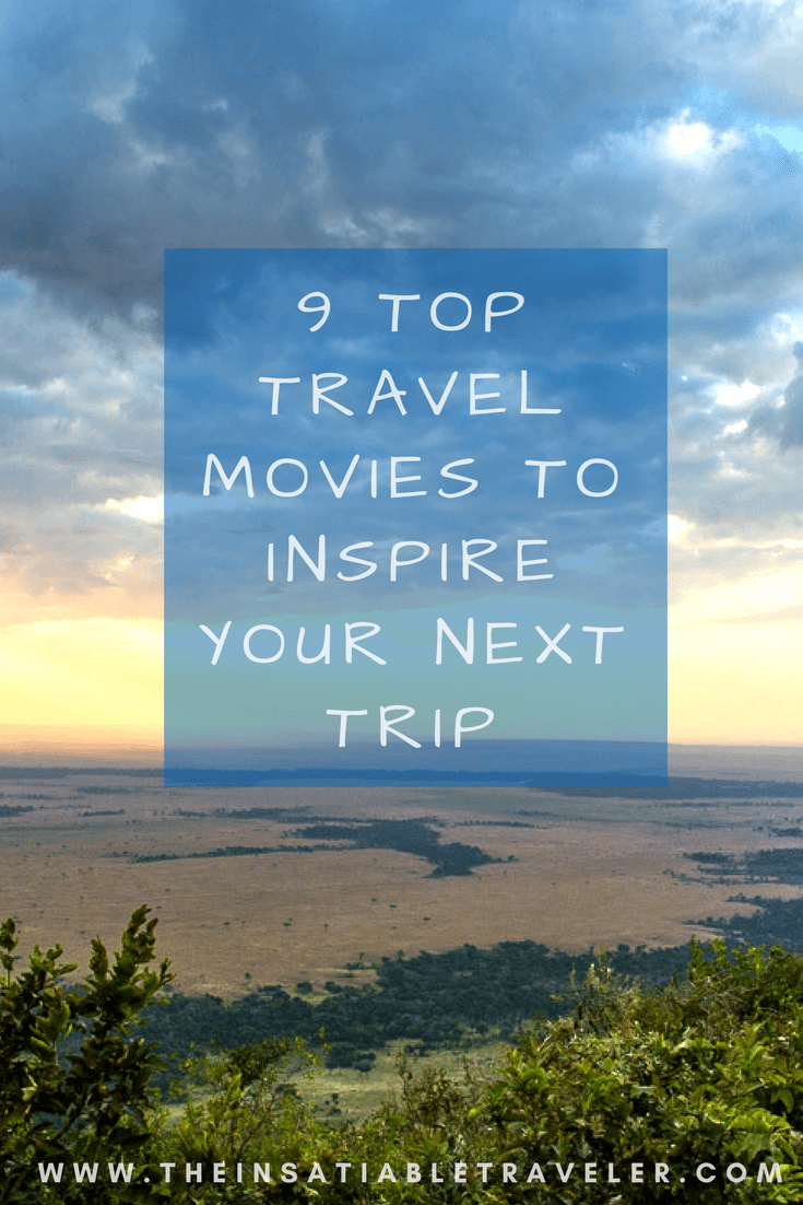 9 Top #Travel #Movies to Inspire Your Next Trip. #Films with locations that have inspired past trips or put a destination on my radar for the future. (1)