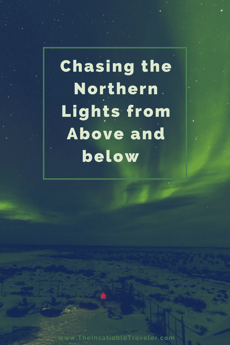 Chasing the Northern Lights from Above and Below