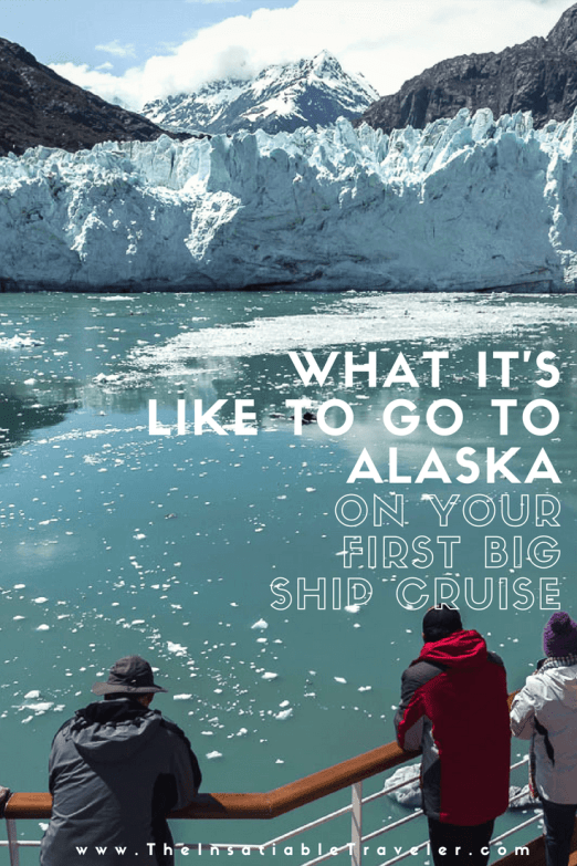 What it's Like to Go to Alaska on Your First Big Ship Cruise.