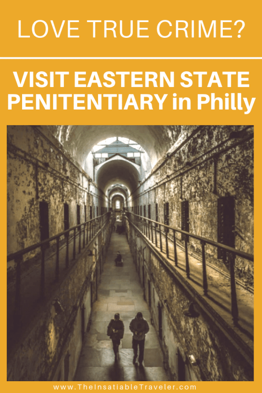 Love Historical True Crime_ Then You'll Love visiting Eastern State Penitentiary in Philadelphia.