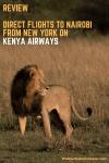 Review_ Kenya Airways' new direct flight from New York to Nairobi