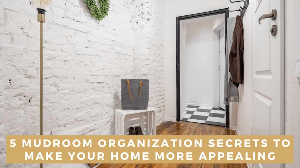 Tricks to Organizing Your Mudroom