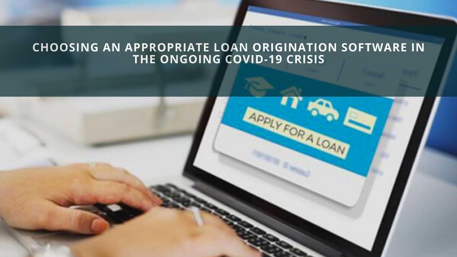 Loan Origination Software