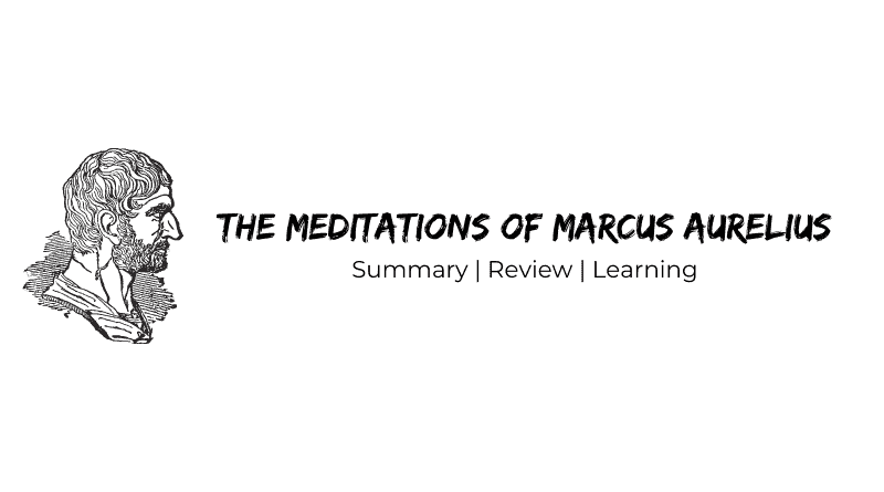 The meditations of Marcus Aurelius Summary | Review | Learning