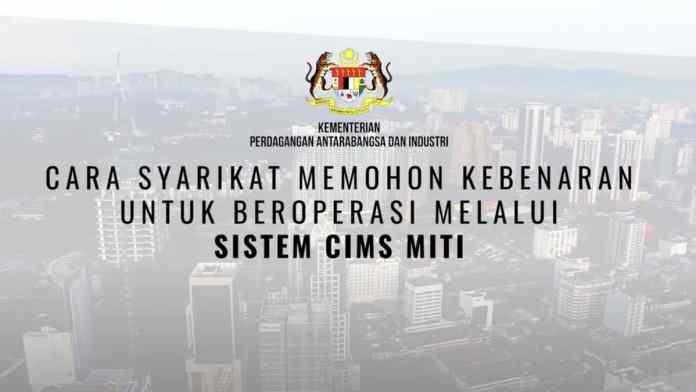 CIMS 3.0 MITI dan Permohonan Pembukaan Sektor Ekonomi PKP 3.0