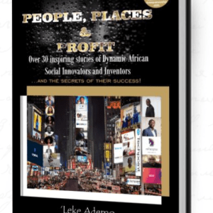 people, places and profit - Leke ademo