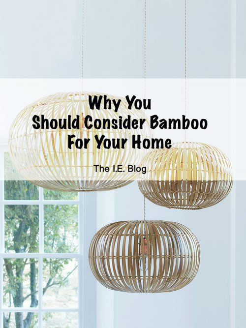 Why You Should Consider Bamboo For Your Home