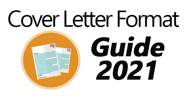 The Best Cover Letter Format For 2021 3 Sample Templates
