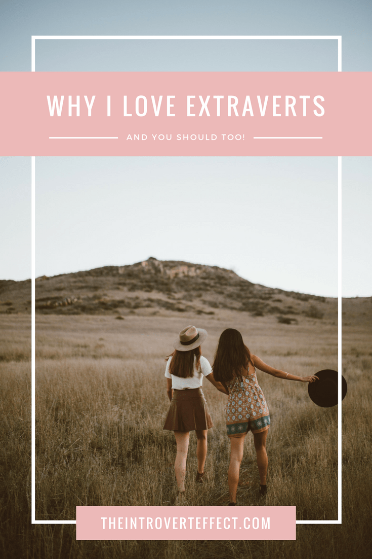 Why I love extraverts and you should too. Read more at http://theintroverteffect.com