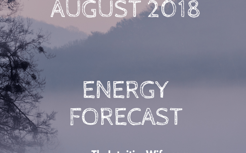 August, Energetic, what to expect