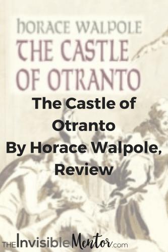 ,castle oranto,castle otranto extract,castle otranto summary,the castle of otranto, horace walpole, castle of otranto short summary,castle of otranto synopsis,who wrote castle otranto,castle otranto gothic elements,