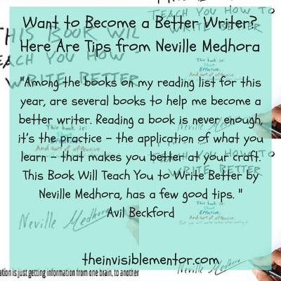Become a Better Writer, This Book Will Teach You to Write Better, Neville Medhora