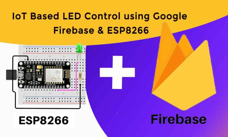 IoT Based LED Control using Google Firebase & ESP8266