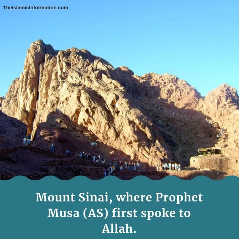 Mount Sinai, where Prophet Musa (AS) first spoke to Allah.